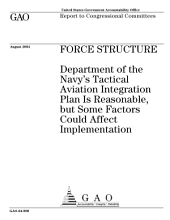 Force structure Department of the Navy's tactical aviation integration plan is reasonable, but some factors could affect implementation : report to congressional committees.