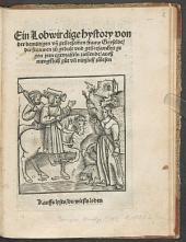 Ein Lobwirdige Hystory von der demütigen unn gehorsammen Frauw Gryselde: die frawen zu gedult und gehorsamkeit gegen iren egemaheln ziehende ...