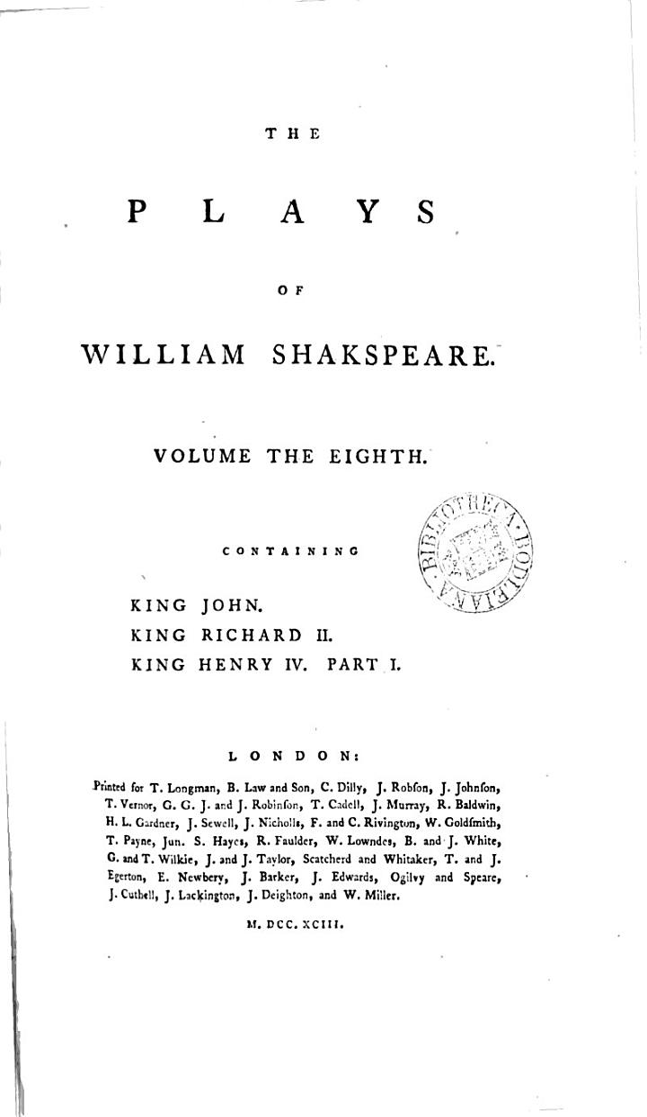 The Plays of William Shakspeare. In Fifteen Volumes: King John. Richard II. Henry IV, pt. I