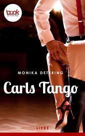 Carls Tango: booksnacks (Kurzgeschichte, Liebe)