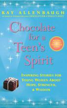 Chocolate for a Teen s Spirit PDF