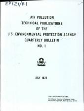 Air pollution technical publications of the U.S. Environmental Protection Agency: quarterly bulletin, Issue 1