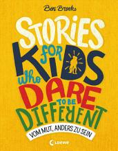 Stories for Kids Who Dare to be Different   Vom Mut  anders zu sein PDF