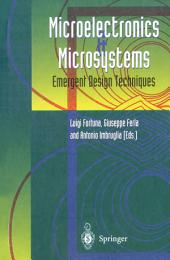 Microelectronics and Microsystems: Emergent Design Techniques