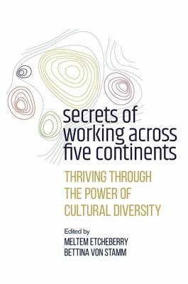 Secrets of Working Across Five Continents