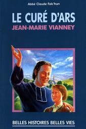 Le curé d'Ars: Jean-Marie Vianney