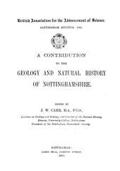 A Contribution to the Geology and Natural History of Nottinghamshire