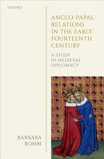 Anglo Papal Relations in the Early Fourteenth Century PDF