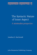 The Syntactic Nature of Inner Aspect