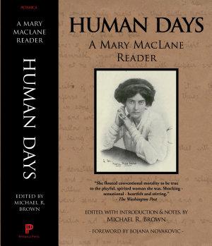 Human Days  A Mary MacLane Reader PDF