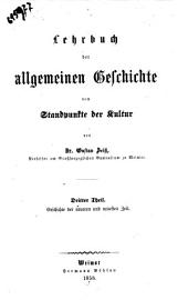 Lehrbuch der allgemeinen Geschichte vom Standpunkte der Kultur von Gustav Zeiss: Geschichte der neueren und neuesten Zeit, Band 3