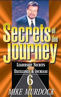 Secrets Of The Journey  Volume 6 PDF