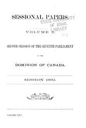 Sessional Papers of the Parliament of the Dominion of Canada: Volume 25, Issue 3