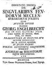 Diss. iur. de singularibus feudorum Meclenburgicorum iuribus