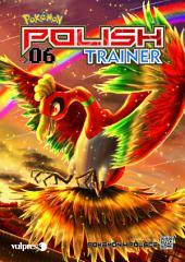 Pokemon Polish Trainer 06: Magazyn polskiego trenera Pokemon!