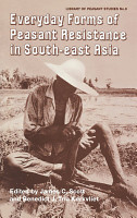 Everyday Forms of Peasant Resistance in South East Asia PDF