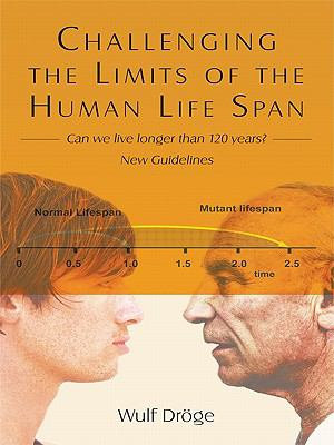 Challenging the Limits of the Human Life Span PDF