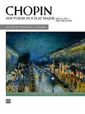 Nocturne in E-Flat Major, Op. 9, No. 2: Late Intermediate Piano Solo