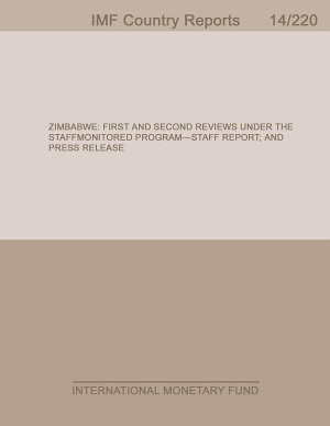 Zimbabwe  First and Second Reviews Under the Staff Monitored Program Staff Report  and Press Release PDF