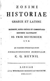 Zosimi Historiae: Graece et Latine
