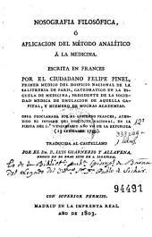 Nosografia filosófica, ó, Aplicacion del método analítico á la medicina
