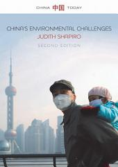 China's Environmental Challenges: Edition 2