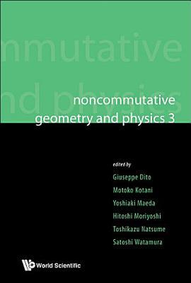 Noncommutative Geometry and Physics 3 PDF