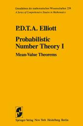 Probabilistic Number Theory I: Mean-Value Theorems