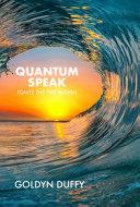 Quantum Speak Book