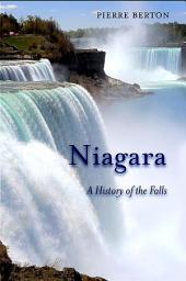 Niagara: A History of the Falls