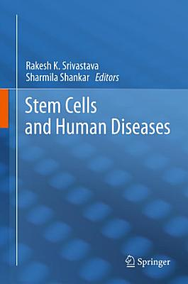 Stem Cells and Human Diseases