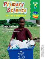 Nelson Thornes Primary Science for the Caribbean Book 5
