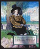 The Broadview Anthology of British Literature Volume 2: The Renaissance and the Early Seventeenth Century - Second Edition: Edition 2