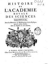 Histoire de l'Academie royale des sciences: année MDCCII, avec les memoires de mathematique et de physique, pour la même année, tirés des régistres de cette Académie
