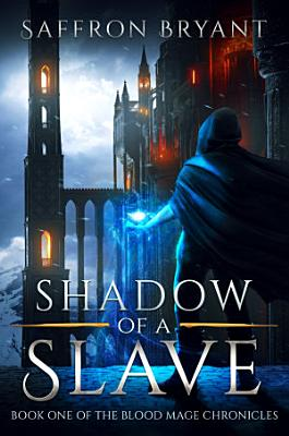Shadow of a Slave
