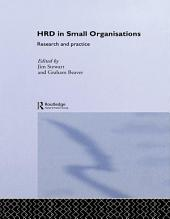 Human Resource Development in Small Organisations: Research and Practice