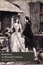 Romances of Alexandre Dumas: D'Artagnan Ed, Volume 31