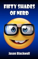 Fifty Shades Of Nerd