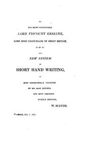 Universal Stenography, Or, A Practical System of Short Hand