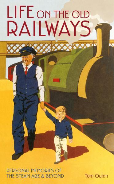 Life on the Old Railways PDF