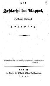 Die Schlacht bei Kappel, Huldreich Zwinglis Todestag