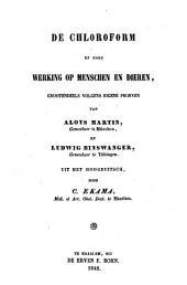 De chloroform en hare werking op menschen en dieren, grootendeels volgens eigene proeven: Volume 1