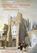 The City Walls and Castles of York PDF