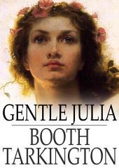 Gentle Julia