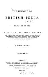 The history of British India: (In 10 vol.)