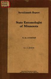 Report, State Entomologist of Minnesota to the Governor: Volume 17