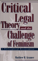 Critical Legal Theory and the Challenge of Feminism PDF