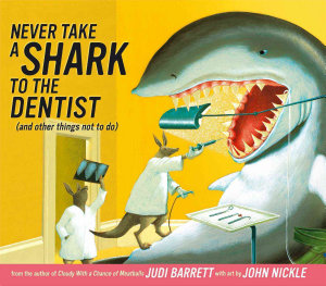 Never Take a Shark to the Dentist Book