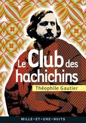 Le Club des Hachichins: Suivi de La Pipe d'Opium