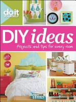 Do It Yourself  DIY Ideas  Better Homes and Gardens  PDF